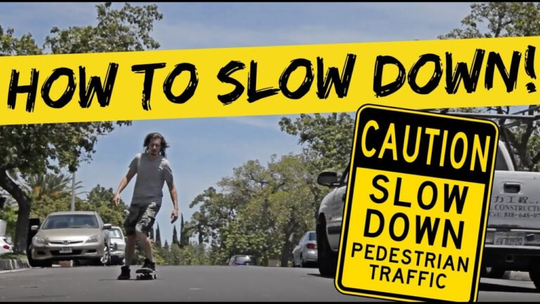How To Slow Down On A Skateboard (Explained)